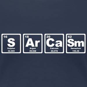 SARCASM PERIODIC TABLE T-Shirts - Women's Premium T-Shirt