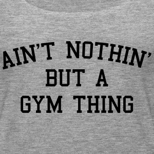 A Gym Thing Tops - Frauen Premium Tank Top