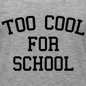 Too Cool For School Topy - Tank top damski Premium