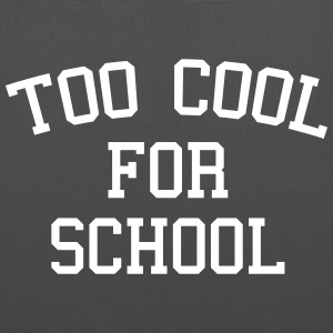 Too Cool For School Bolsas y mochilas - Bolsa de tela