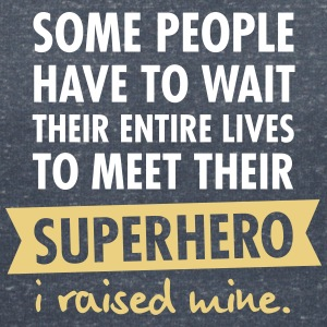 I Raised My Superhero T-Shirts - Women's V-Neck T-Shirt
