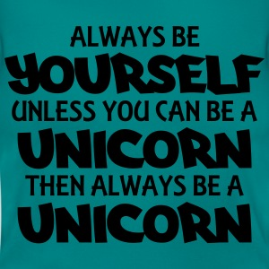 Always be yourself, unless you can be a unicorn T-shirts - Dame-T-shirt