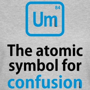 THE CHEMICAL ELEMENT OF CONFUSION T-shirts - Vrouwen T-shirt