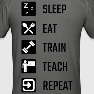 Sleep Eat Train Teach Repeat - Männer Slim Fit T-Shirt