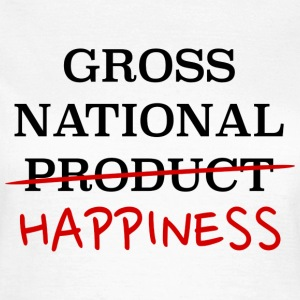 gross national happiness Camisetas - Camiseta mujer