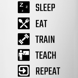 Sleep Eat Train Teach Repeat - Tasse zweifarbig