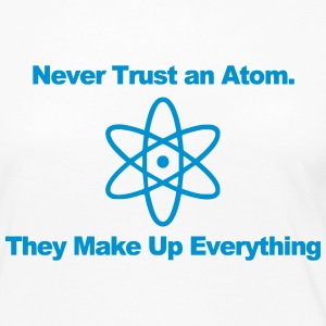 Trust no atom! Long Sleeve Shirts - Women's Premium Longsleeve Shirt