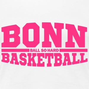 Bonn Basketball T-Shirts - Frauen Premium T-Shirt