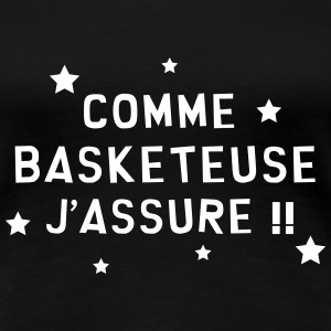 Basket / Basketball / Basket-ball / Basket ball Tee shirts - T-shirt Premium Femme