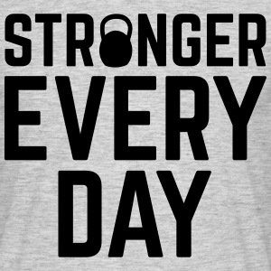 Stronger Every Day Camisetas - Camiseta hombre