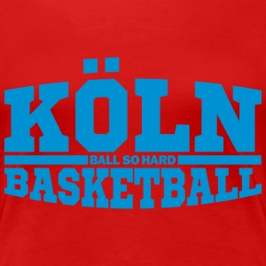 Köln Basketball T-Shirts - Frauen Premium T-Shirt