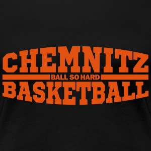 Chemnitz Basketball T-Shirts - Frauen Premium T-Shirt
