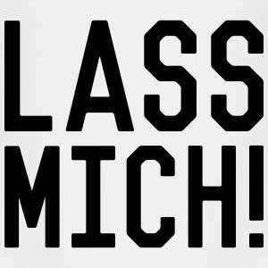 Lass mich T-Shirts - Teenager Premium T-Shirt