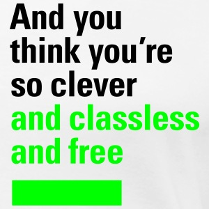 And you think you're so clever, T-Shirt - Frauen Premium T-Shirt