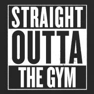 Design ~ Straight Outta The Gym | Unisex