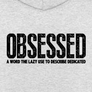Design ~ Obsessed | Unisex