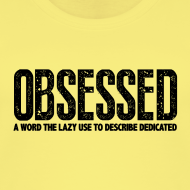 Design ~ Obsessed | Womens