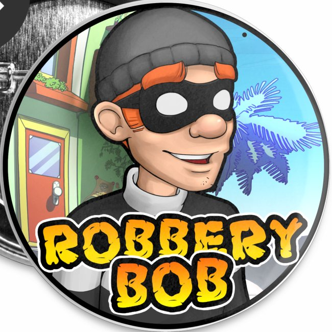 Robbery Bob buttons!