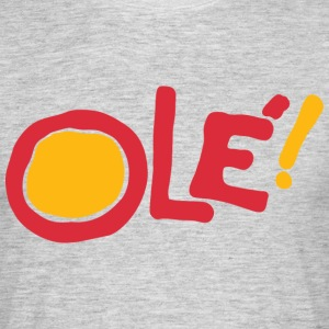 Ole! T-Shirts - Men's T-Shirt