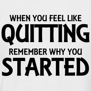 When you feel like quitting... Magliette - Maglia da baseball a manica corta da uomo