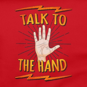 Talk to the hand Funny Nerd & Geek Statement Humor Bolsas y mochilas - Bolso de bandolera