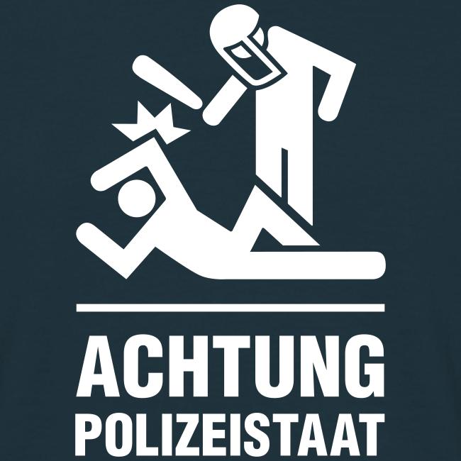 Achtung Polizeistaat einfarbig