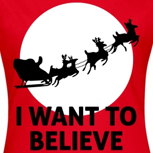 I Want To Believe In Santa Claus Tee shirts - T-shirt Femme