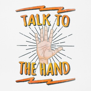 Talk to the hand Funny Nerd & Geek Statement Humor Sonstige - Mousepad (Querformat)