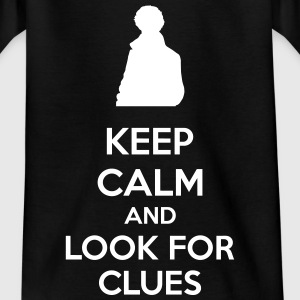 Keep Calm And Look For Clues T-shirts - Børne-T-shirt
