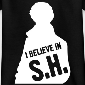 I Believe In S.H. T-Shirts - Kinder T-Shirt