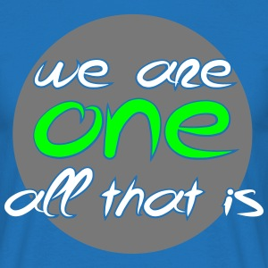 Herre T-shirt - We are ONE, all that is - Herre-T-shirt