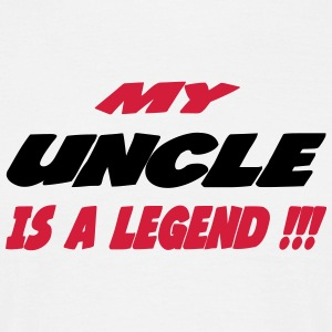 My uncle is a legend !!! T-shirts - Herre-T-shirt