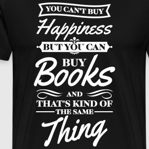 You cant buy happiness but you can buy books T-shirts - Herre premium T-shirt