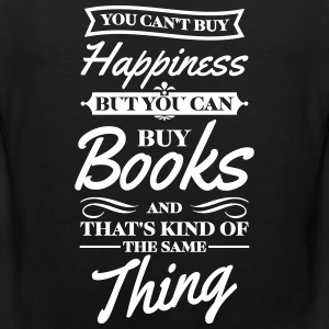You cant buy happiness but you can buy books Débardeurs - Débardeur Premium Homme