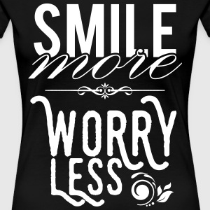 Smile more worry less Tee shirts - T-shirt Premium Femme