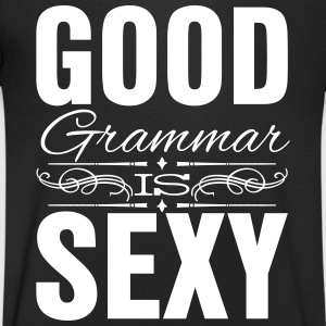 Good grammar is sexy T-Shirts - Men's V-Neck T-Shirt
