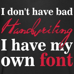 I don't have bad handwriting, it's my font T-shirts - T-shirt med v-ringning herr
