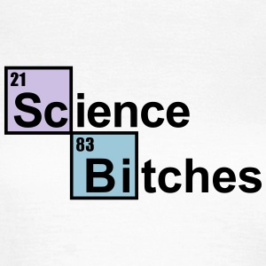 Science Bitches periodiek  T-shirts - Vrouwen T-shirt