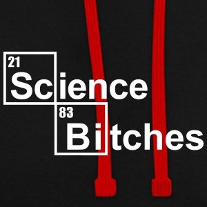 Science Bitches Hoodies & Sweatshirts - Contrast Colour Hoodie