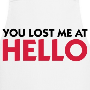 You lost me at Hello!  Aprons - Cooking Apron