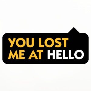 You lost me at Hello! Mugs & Drinkware - Coasters (set of 4)