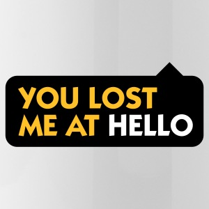 You lost me at Hello! Mugs & Drinkware - Water Bottle