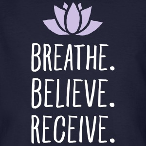 Breathe. Believe. Receive. T-shirts - Mannen Bio-T-shirt