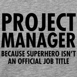 Project Manager - Superhero T-shirts - Premium-T-shirt herr