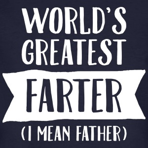 World's Greatest Farter (I Mean Father) T-skjorter - Økologisk T-skjorte for menn
