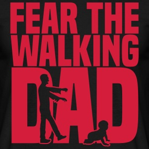 fear the walking dad T-Shirts - Männer T-Shirt