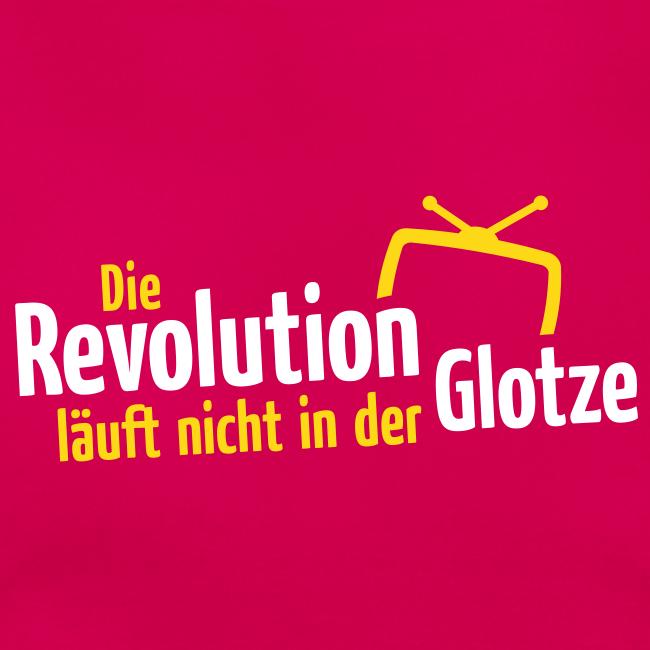 Die Revolution läuft nicht in der Glotze
