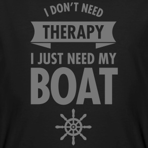 I Don't Need Therapy - I Just Need My Boat T-Shirts - Männer Bio-T-Shirt