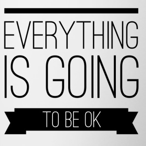 Everything is going to be ok Tazze & Accessori - Tazze bicolor