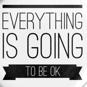 Everything is going to be ok Bottoni & spille - Spilla media 32 mm
